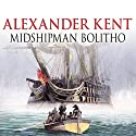 Midshipman Bolitho Audiobook by Alexander Kent Narrated by Michael Jayston