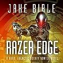 Razer Edge: A Roak: Galactic Bounty Hunter Novel Audiobook by Jake Bible Narrated by Andrew B. Wehrlen
