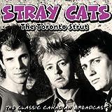 Stray Cats: The Toronto Strut (Audio CD)