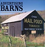 Advertising Barns, William Simmonds, 0760320837
