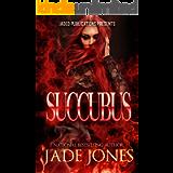 Succubus: A Standalone Novel