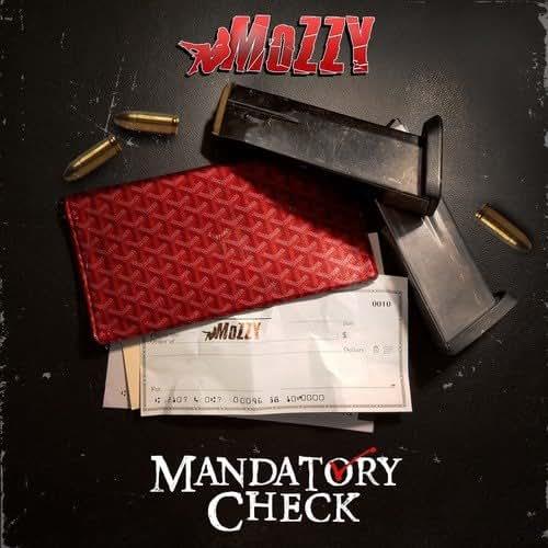 Mandatory Check - Mozzy - 2016