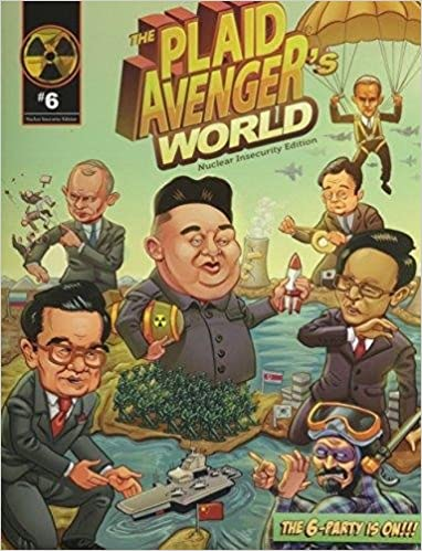 The Plaid Avenger's World: Nuclear Insecurity Edition, BOYER  JOHN