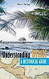 Understanding Belize: A Historical Guide