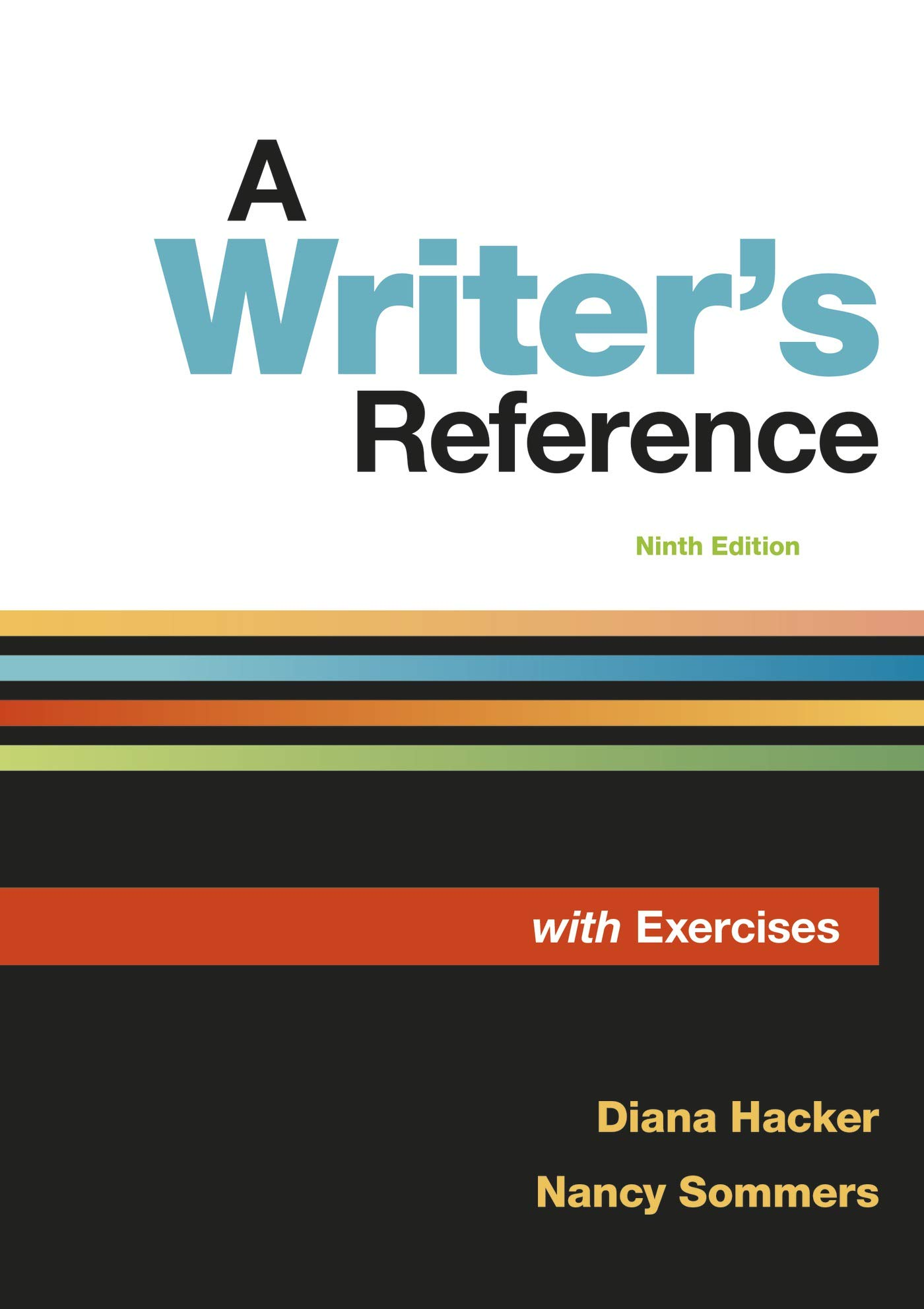 A Writer's Reference with Exercises by Bedford/St. Martin's