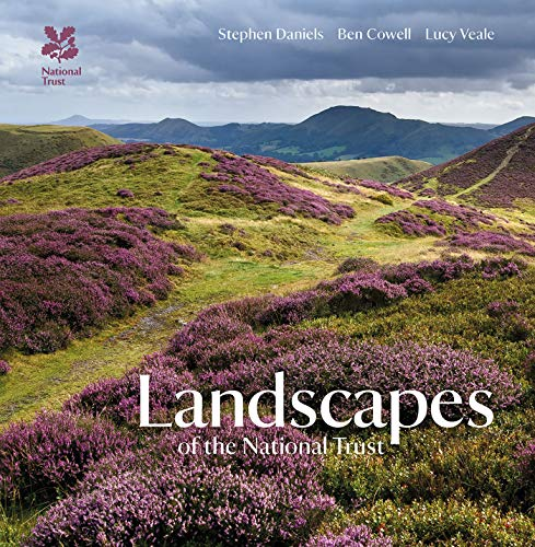 Landscapes of the National Trust (National Trust History & Heritage) Stephen Daniels
