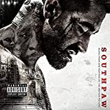 Southpaw - Music From And Inspired By The Motion Picture [Explicit]