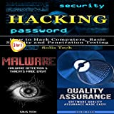 Hacking + Malware + Quality Assurance