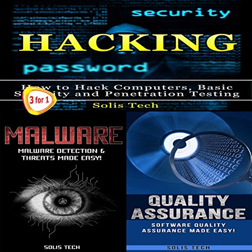 Hacking + Malware + Quality Assurance by Solis Tech