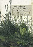 Cross-Cultural Protection of Nature and the Environment, Finn Arler and Ingeborg Svenning, 8778383471