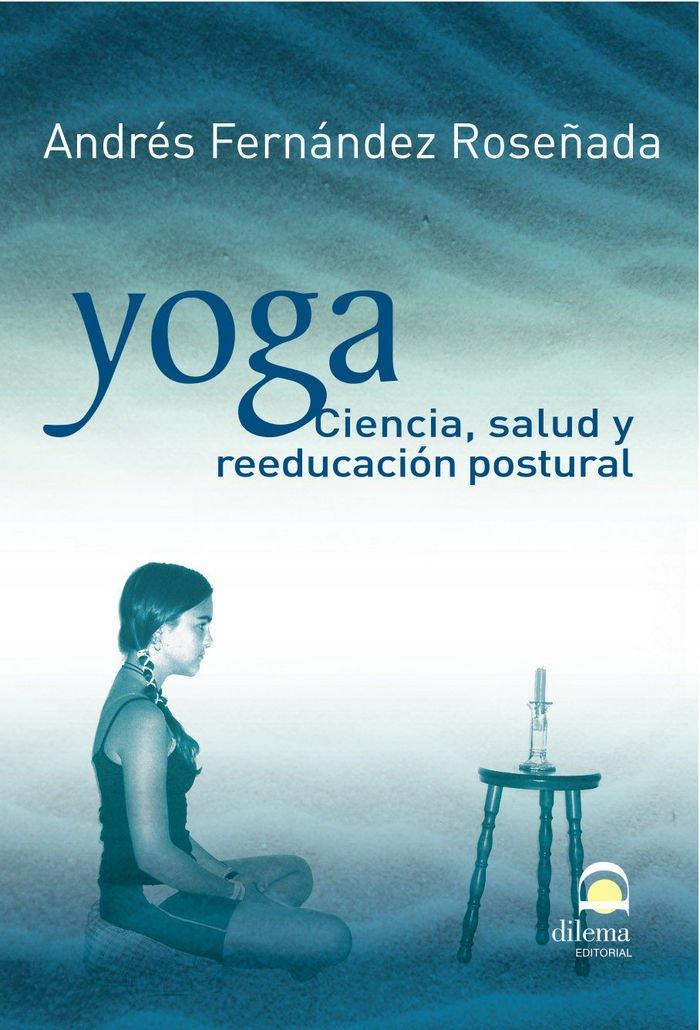 Yoga - Ciencia salud y reeducación postural (Spanish Edition ...