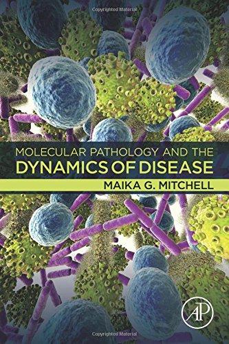 Molecular Pathology and the Dynamics of Disease