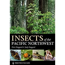 Insects of the Pacific Northwest: Timber Press Field Guide