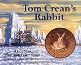 Tom Crean's Rabbit, Meredith Hooper, 1845073932