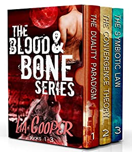 Blood & Bone Series Books 1-3 (The Duality Paradigm, The Convergence Theory, The Symbiotic Law) by [Cooper, Lia]