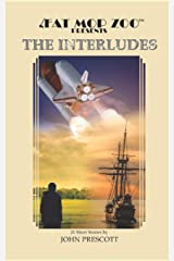 Fat Mop Zoo Presents: THE INTERLUDES Paperback