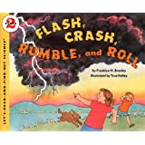 Flash, Crash, Rumble, And Roll (Turtleback School & Library Binding Edition) (Let's Read-And-Find-Out Science (Paperback))