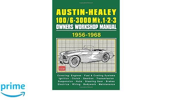Austin-Healey 100/6 - 3000 MK 1 2 3 Owners Workshop Manual 1956-1968: Amazon.es: R. M. Clarke: Libros en idiomas extranjeros