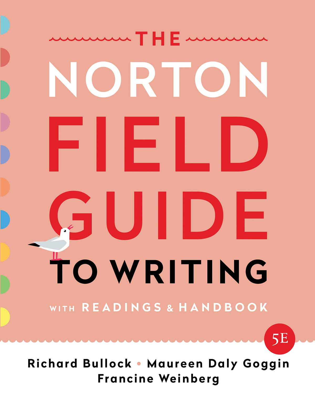 The Norton Field Guide to Writing: with Readings and Handbook (Fifth Edition) by W. W. Norton & Company