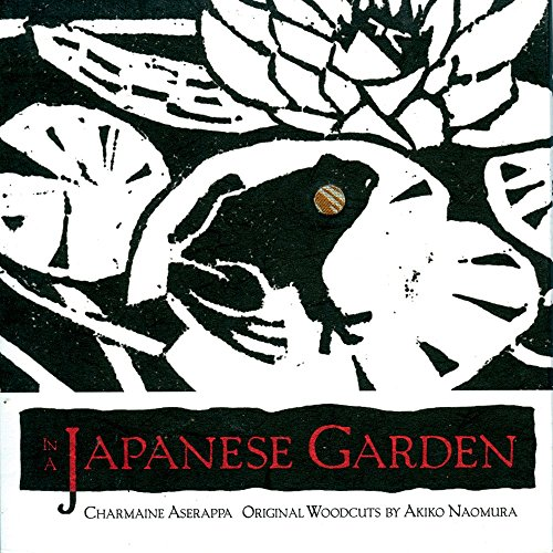 In a Japanese Garden by Charmaine Aserappa Re (22-Oct-1999) Hardcover