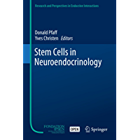 Stem Cells in Neuroendocrinology (Research and Perspectives in Endocrine Interactions) (English Edition)