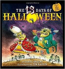 The 13 Days of Halloween: Carol Greene, Tim Raglin: 0760789227202 ...