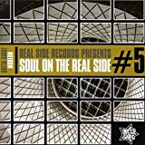 Soul on the Real Side Vol.5
