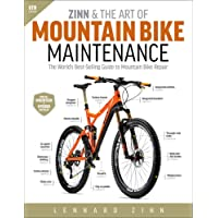 Zinn & the Art of Mountain Bike Maintenance: The World's Best-Selling Guide to Mountain Bike Repair