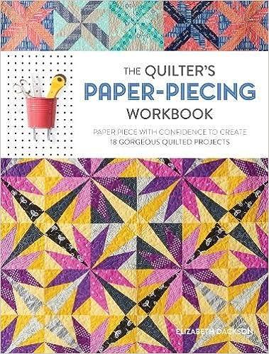 Quilten Paper Piecing.The Quilter S Paper Piecing Workbook Paper Piece With