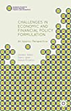 Challenges in Economic and Financial Policy Formulation: An Islamic Perspective (Palgrave Studies in Islamic Banking, Finance, and Economics)
