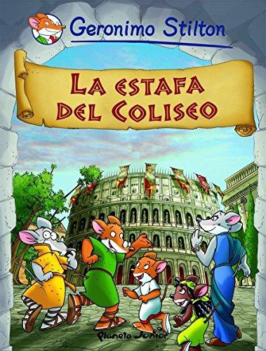 La estafa del Coliseo: Cómic Geronimo Stilton 2 (Comic Geronimo Stilton nº 1)