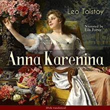 Anna Karenina Audiobook by Ella Porter Narrated by Leo Tolstoy