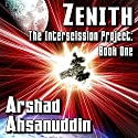 Zenith: The Interscission Project Audiobook by Arshad Ahsanuddin Narrated by Jack Wallen Jr.
