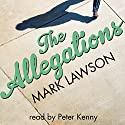 The Allegations Audiobook by Mark Lawson Narrated by Peter Kenny