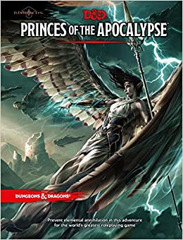 Princes of the Apocalypse (Dungeons and Dragons Accessories)