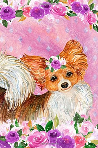 Download Bullet Journal Notebook For Dog Lovers Papillon In Flowers 3: Graph Design - 162 Numbered Pages With 150 Graph Style Grid Pages, 6 Index Pages and 2 ... Carry Size. (Handy Graph Journal) (Volume 38) pdf epub