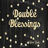 Double Blessings Guest Book: Twins Baby Shower Message Keepsake Notebook For Family and Friend to Write In With Gift Log (Celebration Guest)
