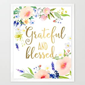 Eleville 8X10 Grateful and Blessed Real Gold Foil and Floral Watercolor Art Print (Unframed) Christian Art Wall Art Home Decor Motivational Art Inspirational Print Wedding Gift Quote Print WG094