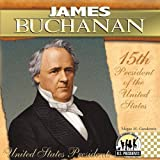James Buchanan (The United States Presidents)