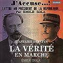 La Vérité en Marche : L'Affaire Dreyfus | Livre audio Auteur(s) : Émile Zola Narrateur(s) : Frédéric Founier