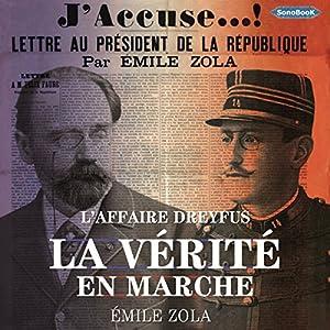 La Vérité en Marche : L'Affaire Dreyfus | Livre audio