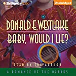 Baby, Would I Lie | Donald E. Westlake