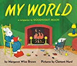 img - for My World: A Companion to Goodnight Moon book / textbook / text book