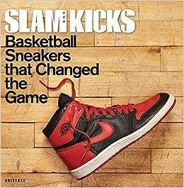 4d67c1637b4d38 SLAM Kicks  Basketball Sneakers that Changed the Game  Ben Osborne ...