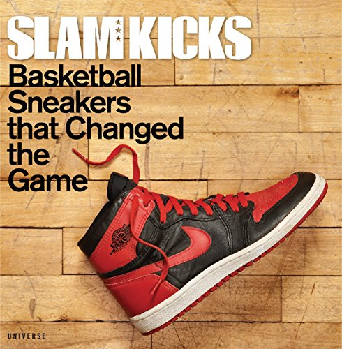 Book : Slam Kicks: Basketball Sneakers That Changed The Game