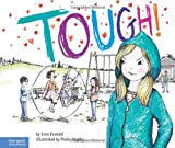 img - for Tough!: A Story about How to Stop Bullying in Schools (The Weird! Series) book / textbook / text book