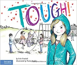 Tough!: A Story About How To Stop Bullying In Schools (The Weird! Series) Download 61CsEeUgacL._SX258_BO1,204,203,200_