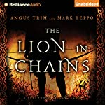 The Lion in Chains: A Foreworld SideQuest | Mark Teppo,Angus Trim