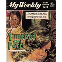 Threads of Fate (My Weekly Pocket Novel No.60)