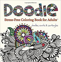Amazon Com Doodle Adult Coloring Book Stress Free Coloring Books